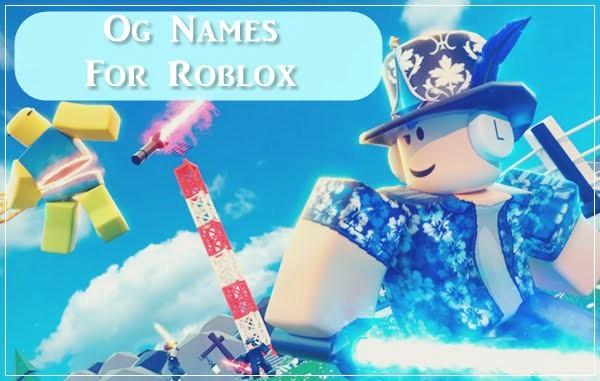 Og-Names-For-Roblox-2020-Usernames.jpg